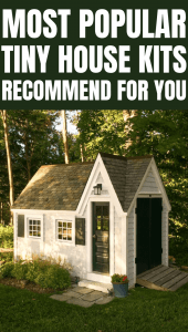 MOST POPULAR TINY HOUSE KITS RECOMMEND FOR YOU