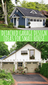 DETACHED GARAGE DESIGN IDEAS FOR SMALL HOUSE