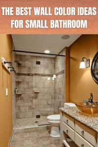 THE BEST WALL COLOR IDEAS FOR SMALL BATHROOM